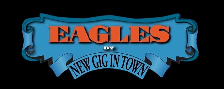 New Gig in Town (The Eagles)